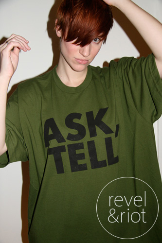 revel and riot dont ask dont tell=t-shirt